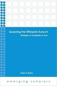Queering the Ethiopian Eunuch