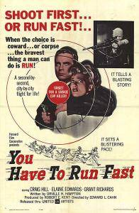 You Have to Run Fast (1961)