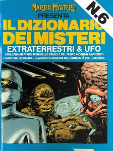 Martin Mystere - Dizionario Dei Misteri - Volume 6 - Extraterrestri & Ufo