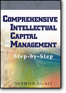 Nermien Al-Ali, «Comprehensive Intellectual Capital Management: Step-by-Step»