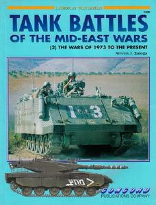 Tank Battles of the Mid-East Wars (2): The Wars Of 1973 To The Present (Concord 7009)