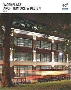 Architects Datafile (ADF) - Workplace Architecture & Design (Supplement - January 2018)