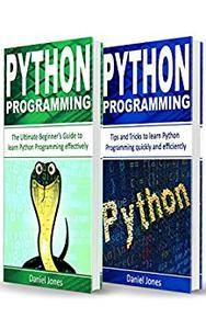 Python Programming: 2 Books in 1- The Ultimate Beginner's Guide to Learn Python Programming Effectively & Tips and Tricks