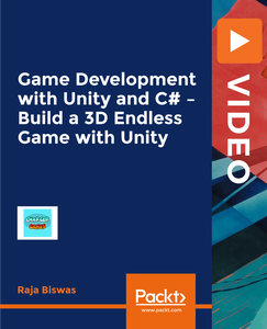 Game Development with Unity and C# - Build a 3D Endless Game with Unity