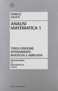 """Enrico Giusti, """"Analisi matematica: 1"""""""