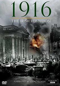 BBC - 1916: The Irish Rebellion (2016)
