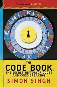 The Code Book: The Secret History of Codes and Code-Breaking (Repost)