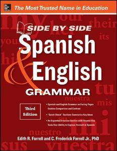 Side-By-Side Spanish and English Grammar, 3rd Edition (repost)