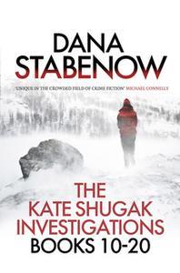«The Kate Shugak Investigation - Box Set» by Dana Stabenow