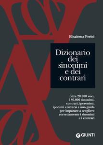 Elisabetta Perini - Dizionario dei sinonimi e dei contrari