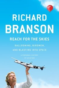 Reach for the Skies: Ballooning, Birdmen, and Blasting into Space (Repost)