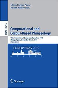 Computational and Corpus-Based Phraseology: Third International Conference, Europhras 2019, Malaga, Spain, September 25–