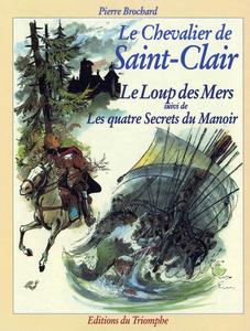 Le Chevalier de Saint-Clair - Tome 3 - Le Loup des Mers - Les Quatre Secrets du Manoir