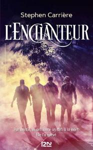 Stephen Carrière - L'enchanteur (2019)