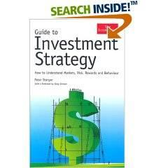 Guide to Investment Strategy: How to Understand Markets, Risk, Rewards And Behavior
