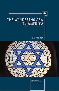 The Wandering Jew in America