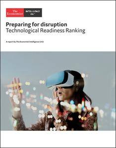 The Economist (Intelligence Unit) - Preparing for disruption, Technological Readiness Ranking (2018)