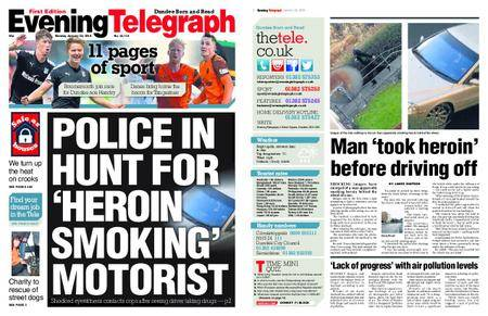 Evening Telegraph First Edition – January 22, 2018