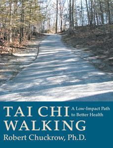 Tai Chi Walking: A Low-Impact Path to Better Health