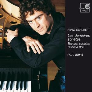 Paul Lewis - Schubert: Les dernieres sonates (The Last Sonatas) D.959 & 960 (2003)