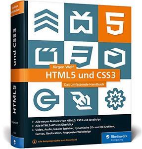 HTML5 und CSS3: Das umfassende Handbuch zum Lernen und Nachschlagen, Auflage: 3