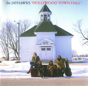 The Jayhawks – Hollywood Town Hall (1993)(Def American)