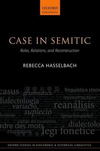 Case in Semitic: Roles, Relations, and Reconstruction (repost)