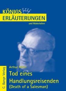 Erläuterungen Zu Arthur Miller, Tod Eines Handlungsreisenden (Death of a Salesman)