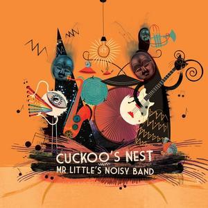Mr Little's Noisy Band - Cuckoo's Nest (EP) (2019)