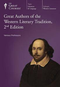TTC Video - Great Authors of the Western Literary Tradition, 2nd Edition [Repost]