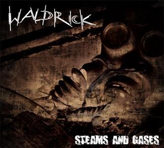 Waldrick - Steams And Gases (2015) {Raumklang Music}