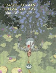 Black Water Lilies (Europe Comics 2019) (webrip) (MagicMan-DCP