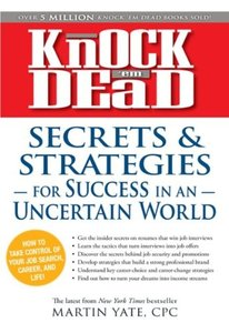 Knock 'em Dead - Secrets and Strategies for Success in an Uncertain World (Repost)