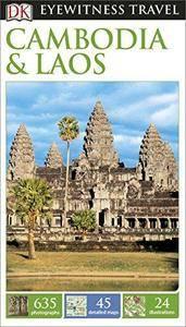 Cambodia & Laos (DK Eyewitness Travel Guide)