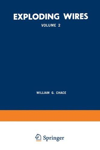 Exploding Wires: Volume 2 Proceedings of the Second Conference on the Exploding Wire Phenomenon, Held at Boston, November 13–15