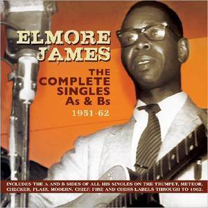 Elmore James - The Complete Singles As and Bs: 1951-62 (2015)