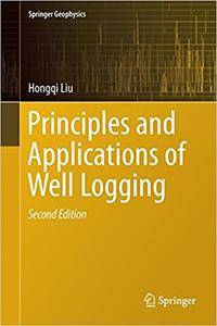 Principles and Applications of Well Logging, 2nd edition