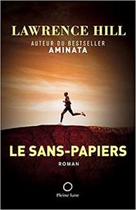 Le Sans-Papiers - Lawrence Hill