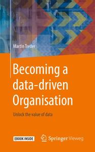 Becoming a data-driven Organisation: Unlock the value of data