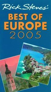 Rick Steves' 2005 Best Of Europe (Rick Steves' Best of Europe)