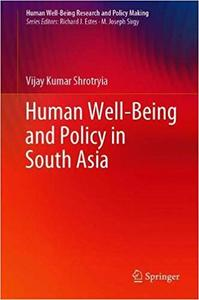 Human Well-Being and Policy in South Asia