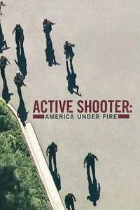 Active Shooter: America Under Fire S01E01