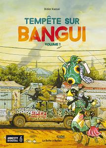 Tempête Sur Bangui - Tome 1