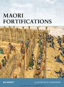 Maori Fortifications (Osprey Fortress 81)