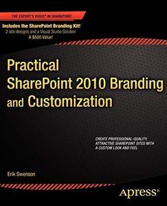 Practical SharePoint 2010 Branding and Customization (Repost)