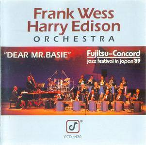 The Frank Wess - Harry Edison Orchestra - Dear Mr. Basie (1989)