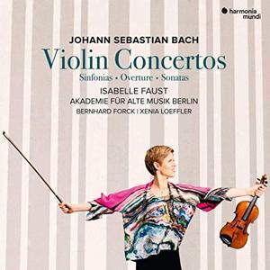 Isabelle Faust & Akademie für Alte Musik Berlin & Bernhard Forck & Xenia Loeffler - J.S. Bach: Violin Concertos (2019)