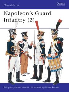 Napoleon's Guard Infantry (2), Book 160 (Men at Arms)