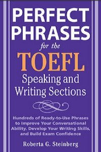 Perfect Phrases for the TOEFL Speaking and Writing Sections (repost)