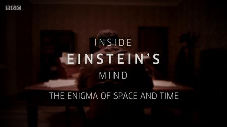 BBC - Inside Einstein's Mind: The Enigma of Space and Time (2015)